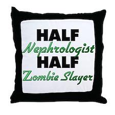 Half Nephrologist Half Zombie Slayer Throw Pillow