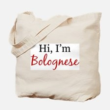 Hi, I am Bolognese Tote Bag