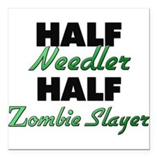 Half Needler Half Zombie Slayer Square Car Magnet