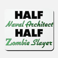 half naval architect half zombie slayer mousepad architect office supplies