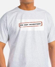 Do Not Inventory Ash Grey T-Shirt