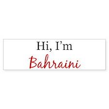 Hi, I am Bahraini Bumper Bumper Sticker