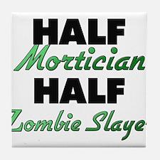 Half Mortician Half Zombie Slayer Tile Coaster
