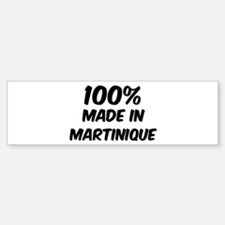 100 Percent Martinique Bumper Bumper Bumper Sticker
