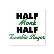 Half Monk Half Zombie Slayer Sticker