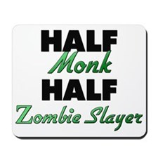 Half Monk Half Zombie Slayer Mousepad
