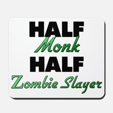 Half Monk Half Zombie Slayer Mousepad