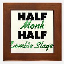 Half Monk Half Zombie Slayer Framed Tile