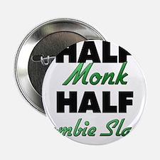 """Half Monk Half Zombie Slayer 2.25"""" Button"""