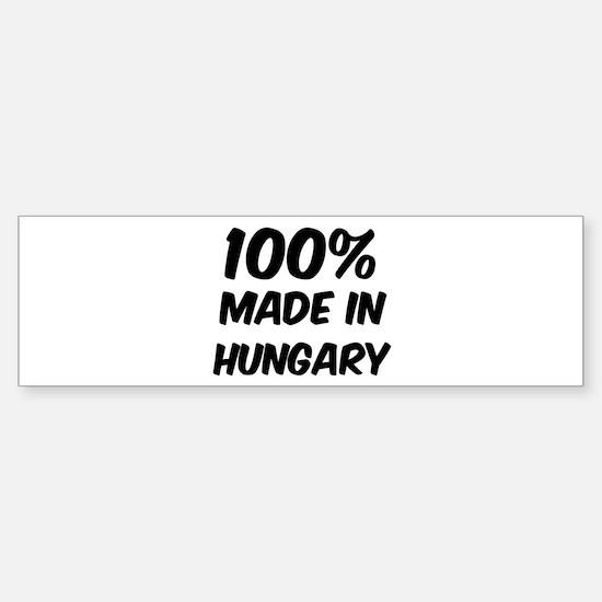 100 Percent Hungary Bumper Bumper Bumper Sticker