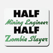Half Mining Engineer Half Zombie Slayer Mousepad