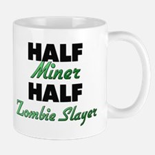 Half Miner Half Zombie Slayer Mugs