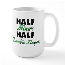 Half Miner Half Zombie Slayer Mugs