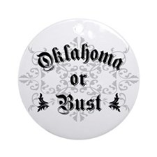 Oklahoma or Bust Ornament (Round)