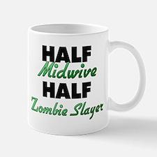 Half Midwive Half Zombie Slayer Mugs