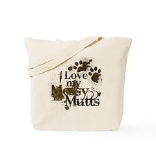 I love my mutts Tote Bag