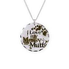 I love my mutts Necklace