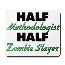Half Methodologist Half Zombie Slayer Mousepad
