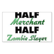 Half Merchant Half Zombie Slayer Decal