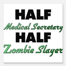 Half Medical Secretary Half Zombie Slayer Square C
