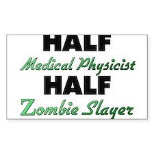 Half Medical Physicist Half Zombie Slayer Decal