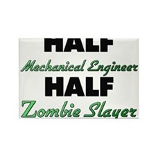 Half Mechanical Engineer Half Zombie Slayer Magnet