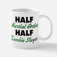 Half Martial Artist Half Zombie Slayer Mugs