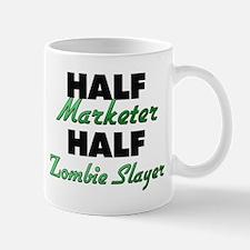 Half Marketer Half Zombie Slayer Mugs