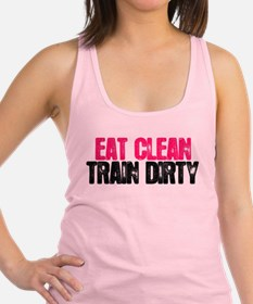 Cute Eat clean train dirty Racerback Tank Top