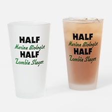 Half Marine Biologist Half Zombie Slayer Drinking