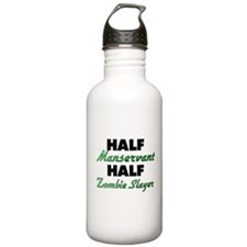 Half Manservant Half Zombie Slayer Water Bottle