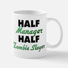 Half Manager Half Zombie Slayer Mugs