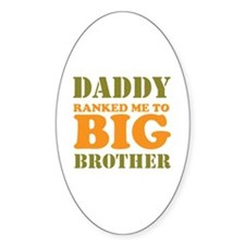 Daddy Ranked me to Big Brother Decal