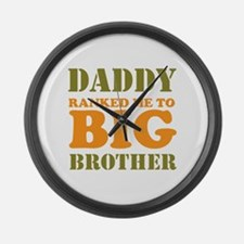 Daddy Ranked me to Big Brother Large Wall Clock