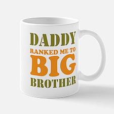 Daddy Ranked me to Big Brother Mug