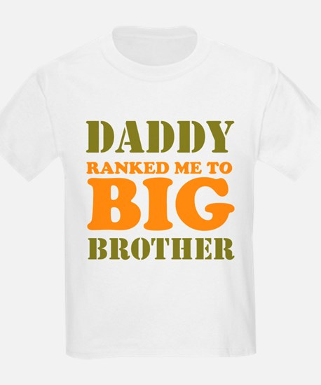 Daddy Ranked me to Big Brother T-Shirt