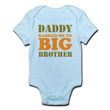 Daddy Ranked me to Big Brother Infant Bodysuit