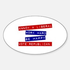 Annoy a Liberal Oval Decal