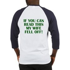 """""""If you can read this..."""" Baseball Jersey"""