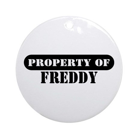 Property of Freddy Ornament (Round)