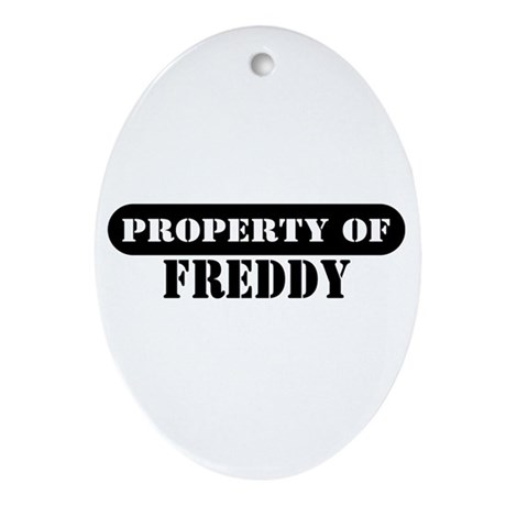 Property of Freddy Oval Ornament