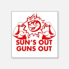 """Sun's Out Guns Out Square Sticker 3"""" x 3"""""""