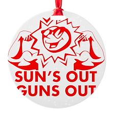 Sun's Out Guns Out Ornament
