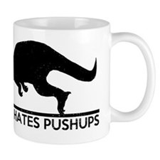 T Rex Hates Pushups Mugs