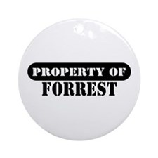Property of Forrest Ornament (Round)