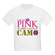 Pink In Daddys Camo World! T-Shirt