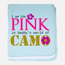 Pink In Daddys Camo World! baby blanket