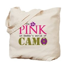 Pink In Daddys Camo World! Tote Bag