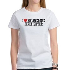 I Love My Awesome Firefighter Tee