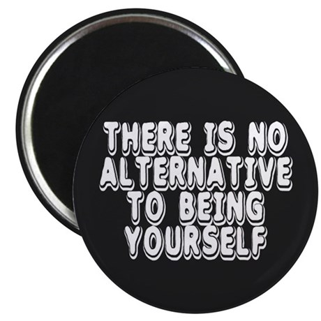 BE YOURSELF... Magnet